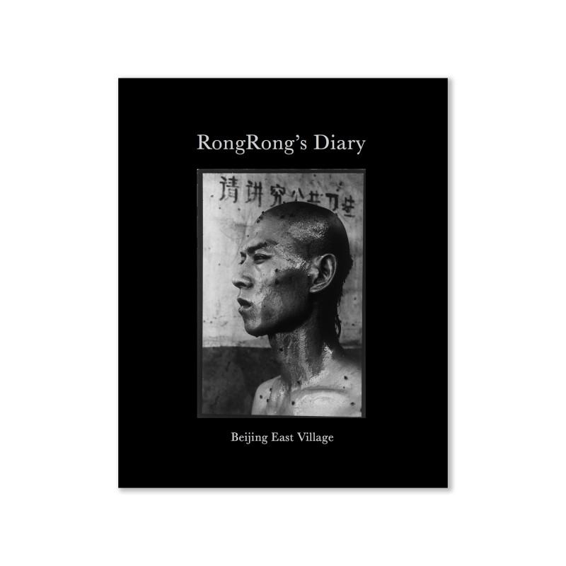 《荣荣日记:北京东村》 RongRong's Diary: Beijng East Village