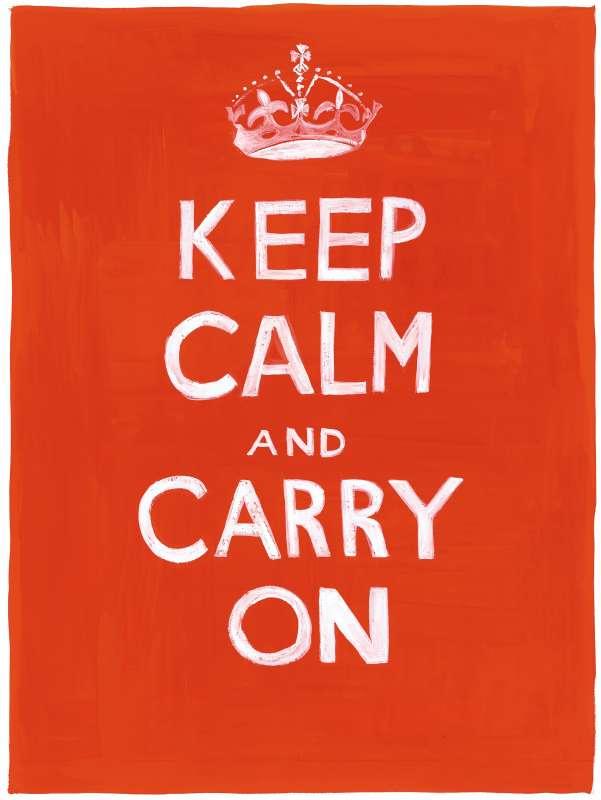 Keep Calm Carry On, 2008