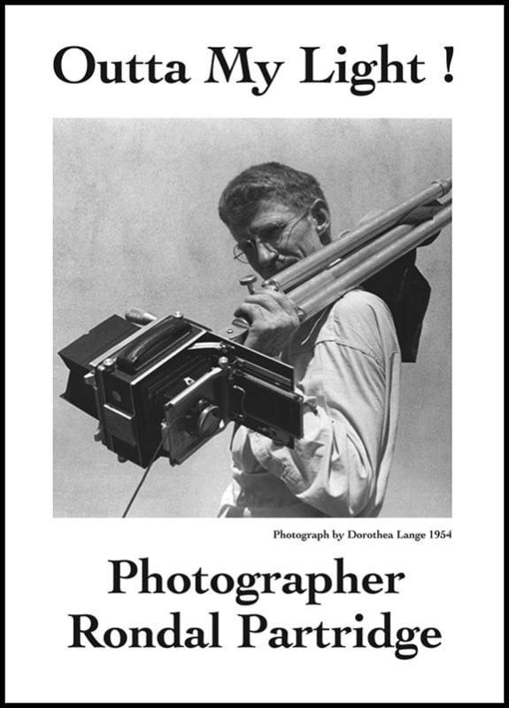 DVD - Outta My Light: Photographer Rondal Partridge
