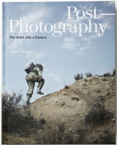 Post-Photography, The Artist with a Camera Laurence King