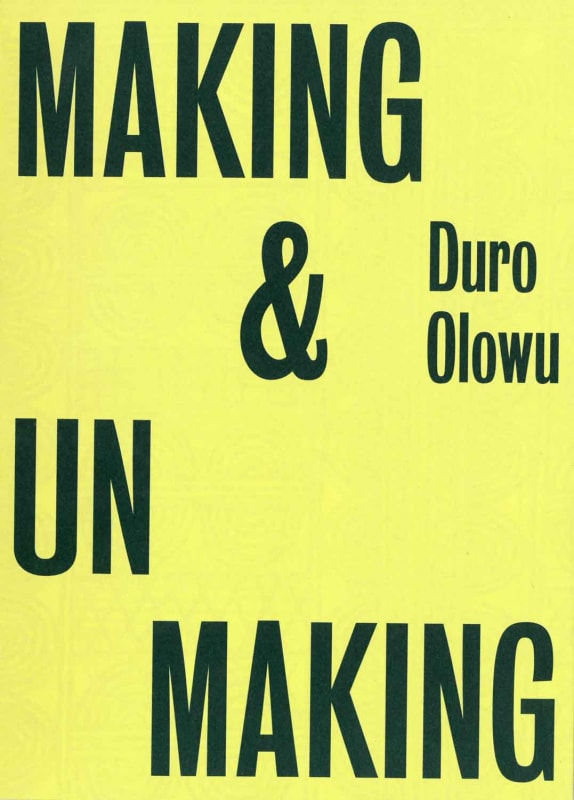 Making & Unmaking, curated by Duro Olowu Camden Arts Centre, London
