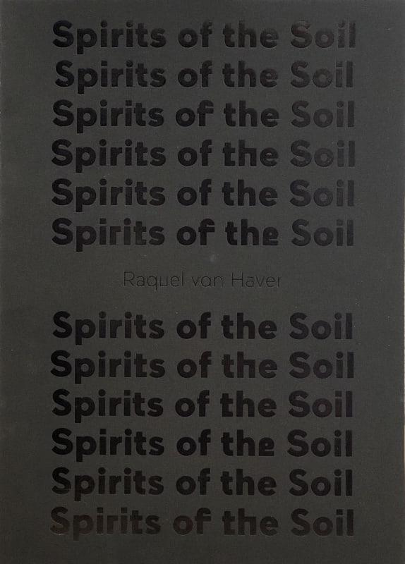 Raquel van Haver, Spirits of the Soil Stedelijk Museum, Amsterdam
