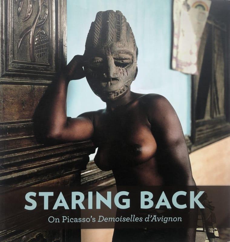 Staring Back: On Picasso's Demoiselles d'Avignon Fleming Museum of Art, University of Vermont, USA