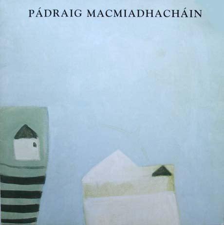 New work Padraig MacMiadhachain