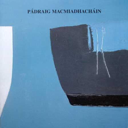 Retrospective Padraig MacMiadhachain