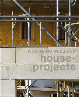 WOLFGANG WEILEDER house-projects
