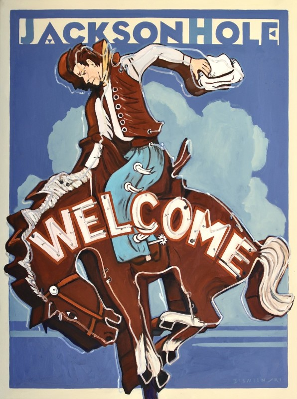 Dennis Ziemienski, Jackson Hole Welcomes You