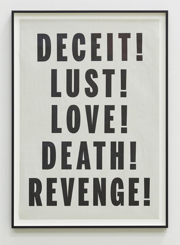 JANICE KERBEL, Deceit Lust Love Death Revenge, 2014