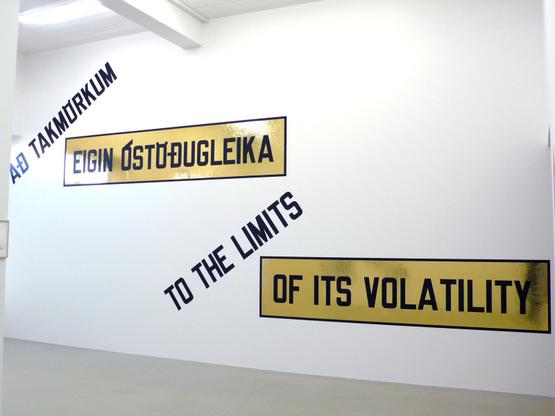 LAWRENCE WEINER, To the Limits of It's Volatility, 2009