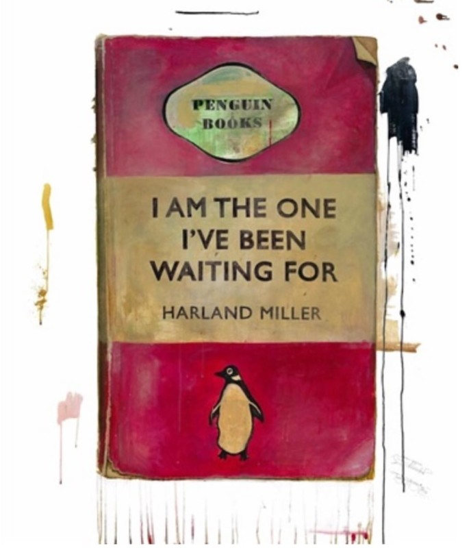 Harland Miller, I Am The One I've Been Waiting For