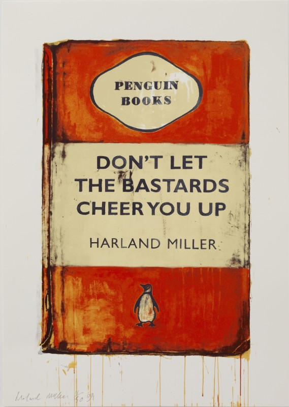 Harland Miller, Don't Let the Bastards Cheer You Up