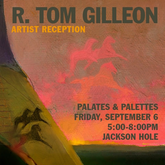 Meet the Artist: R. Tom Gilleon , Palates and Palettes