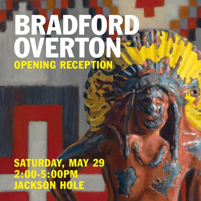 Bradford Overton Artist Reception, Meet the Artist