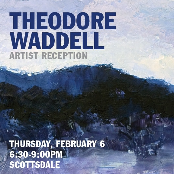 Theodore Waddell Artist Reception, Meet the Artist