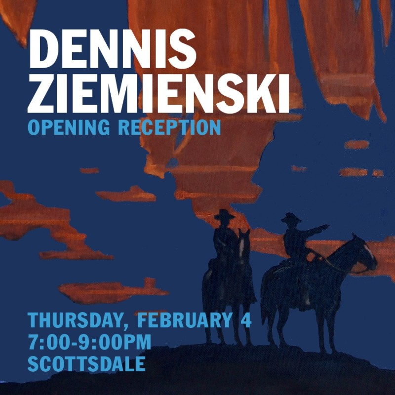 Dennis Ziemienski Exibition , ArtWalk 7-9pm