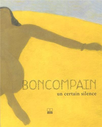 Boncompain Un Certain Silence