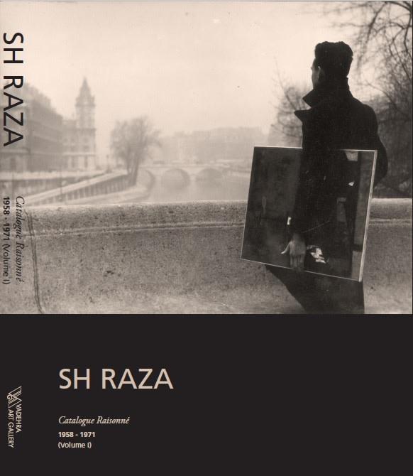 SH Raza, Catalogue Raisonne, 1958-1971, Volume 1