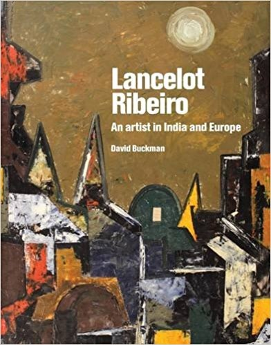Lancelot Ribeiro, An Artist in India and Europe