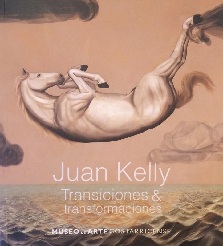 Juan Kelly | Transiciones & transformaciones