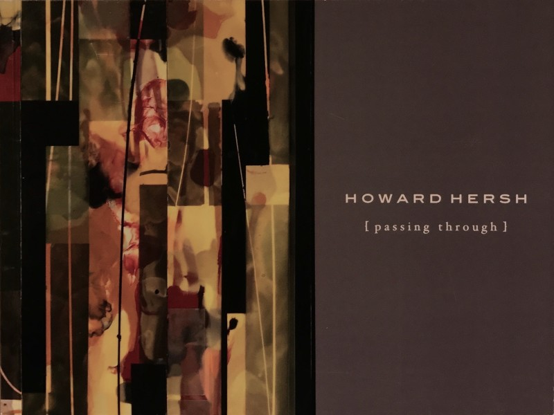 Howard Hersh | Passing Through
