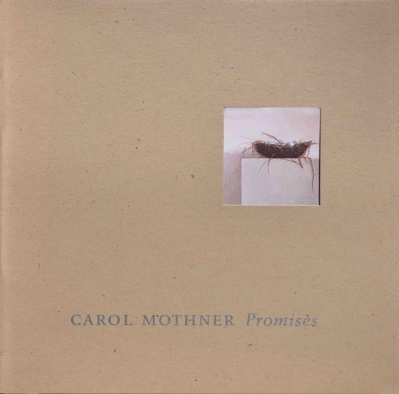 Carol Mothner | Promises