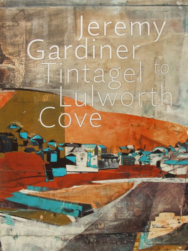 Jeremy Gardiner - Tintagel to Lulworth Cove