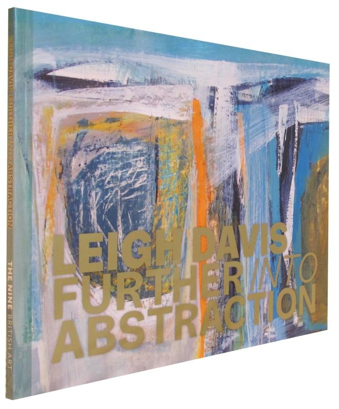 Leigh Davis - Further into Abstraction