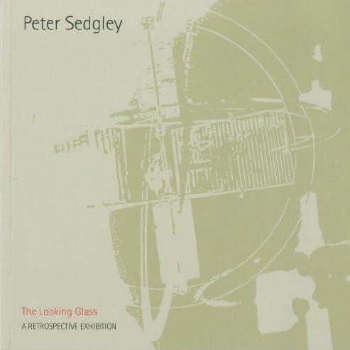 Peter Sedgley: The Looking Glass