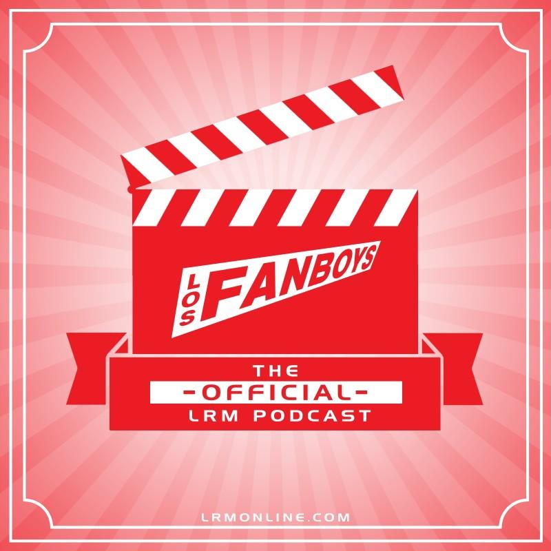 Tim Nardelli, Los Fanboys Podcast , 2017