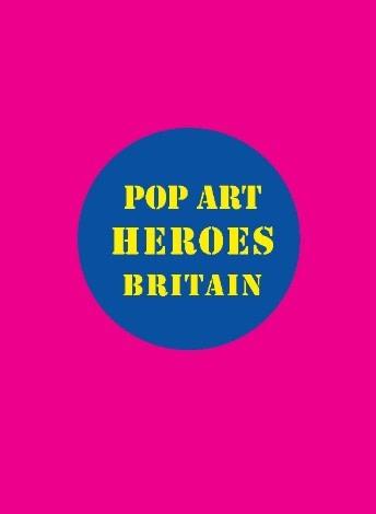Pop Art Heroes, Pop, Pin-Ups & Politics