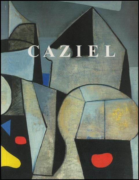 Caziel - Catalogue Raisonné