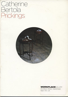 Catherine Bertola: Prickings