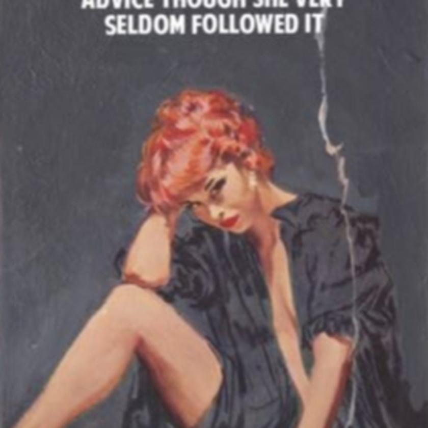 She Generally Gave Herself Very Good Advice Though She Very Seldom Followed It