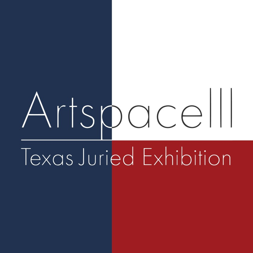 Artspace111 Texas Juried Exhibition Call For Entries!