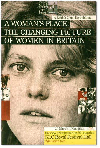"<p style=""text-align: justify;"">A Woman's Place: The Changing Picture of Women in Britain, The British Council, 1984. Poster. Design by Richard Hollis</p>"