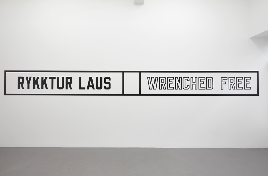 LAWRENCE WEINER, Wrenched free, 2014