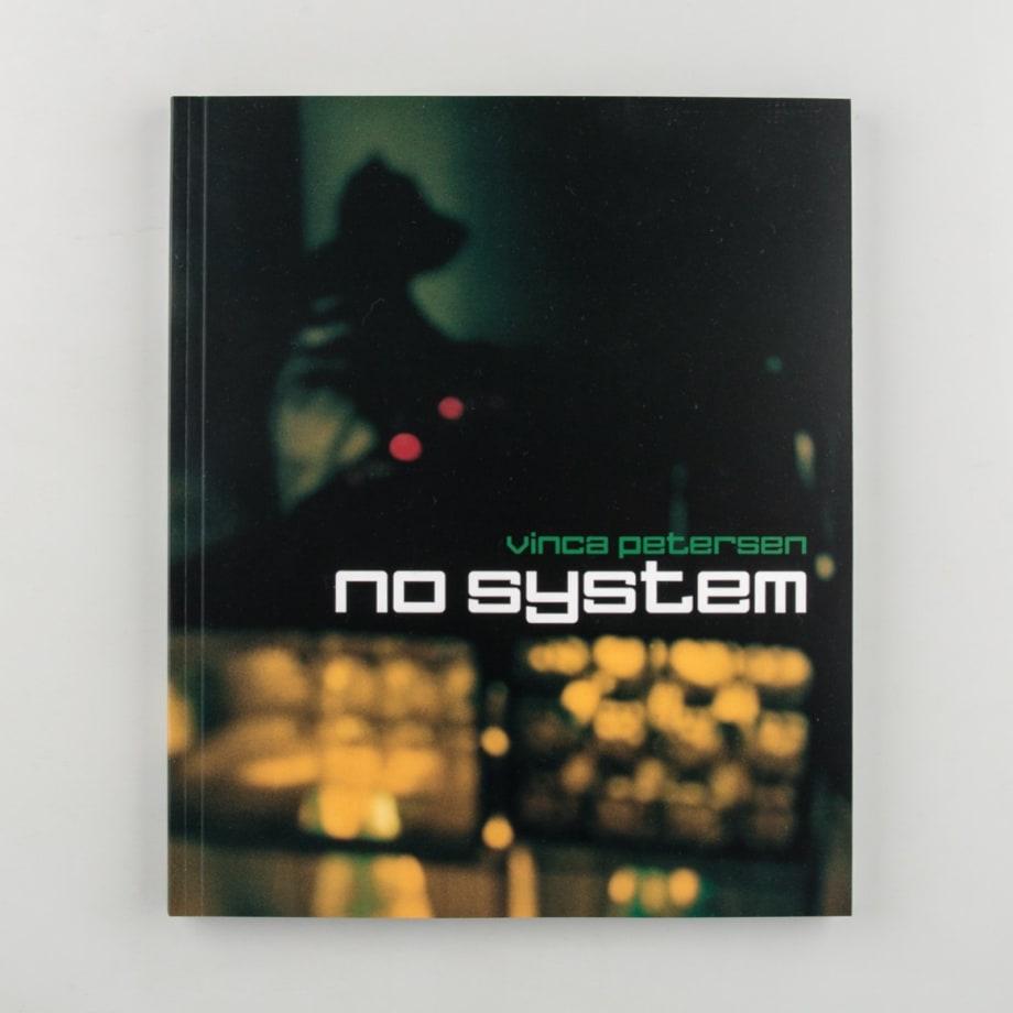 Vinca Petersen, No System, 2020