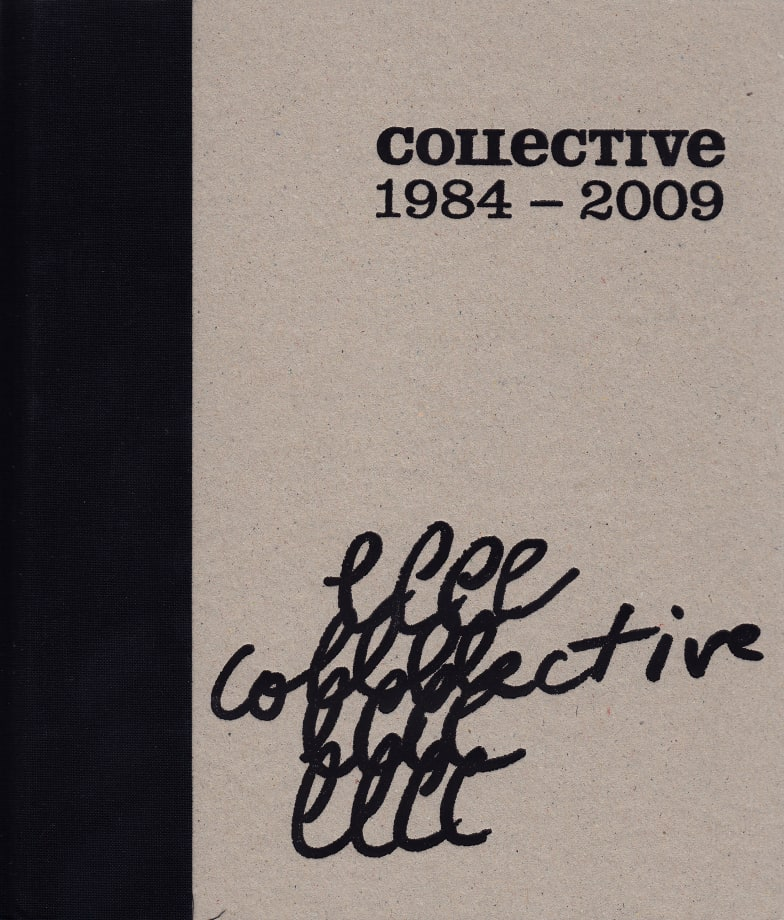Collective, 1984-2009