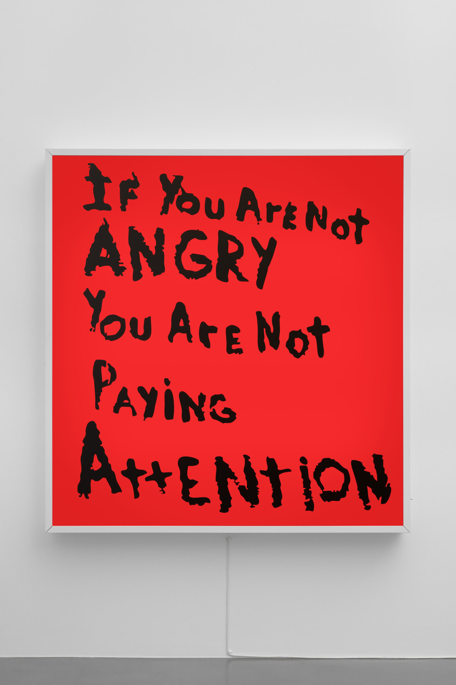 If You Are Not Angry You Are Not Paying Attention, 2017  light box  176.0 x 166.0 x 15.0 cm 69 1/4 x 65 1/4 x 5 7/8 in.