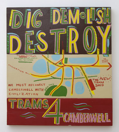 Dig Demolish Destroy, 2009, Signwriters paint on board, 78 x 70 cm