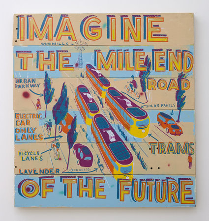 Imagine The Mile End Road, 2010, Signwriters paint on board, 108 x 101