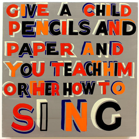 <p>Give a child pencils, 2012, signwriters paint on board, 60x60cm</p>
