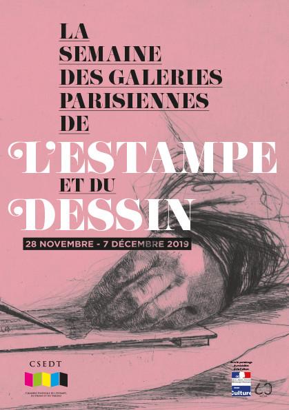 LA SEMAINE DES GALERIES PARISIENNES DE L'ESTAMPE ET DU DESSIN 28 NOVEMBRE - 7 DÉCEMBRE 2019