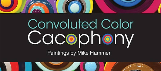 Convoluted Color Cacophony Paintings by Mike Hammer