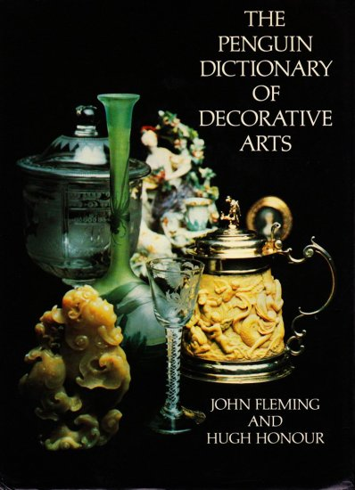 The Penguin Dictionary of Decorative Arts, 1977