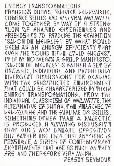Energy Transformations: François Dumas, Olivier Lellouche, Clemence Seilles and Victoria Wilmotte, 2010