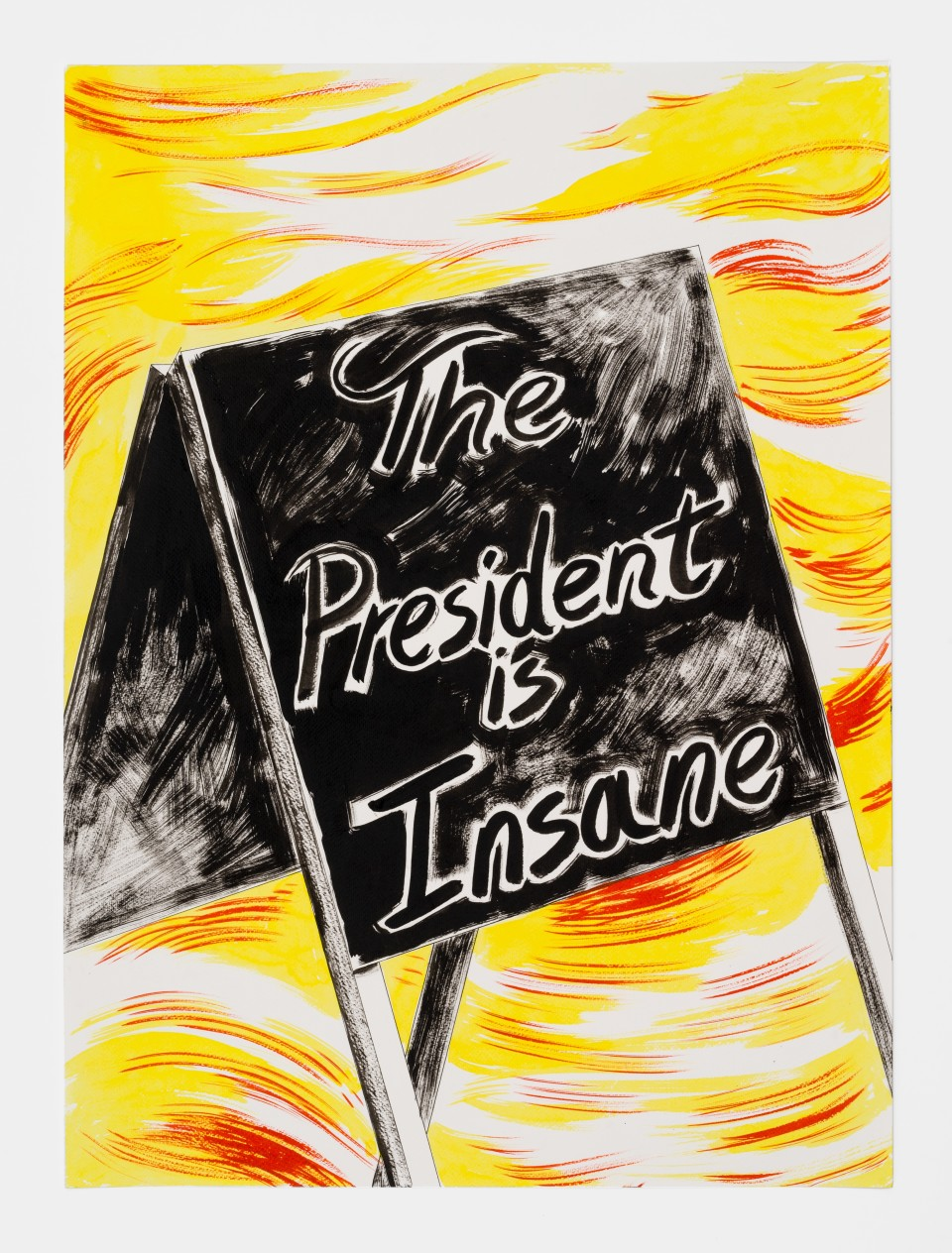 Image: Mark Thomas Gibson  The President is Insane, 2020  ink on paper  30 x 22 inches (76.2 x 55.9 cm)