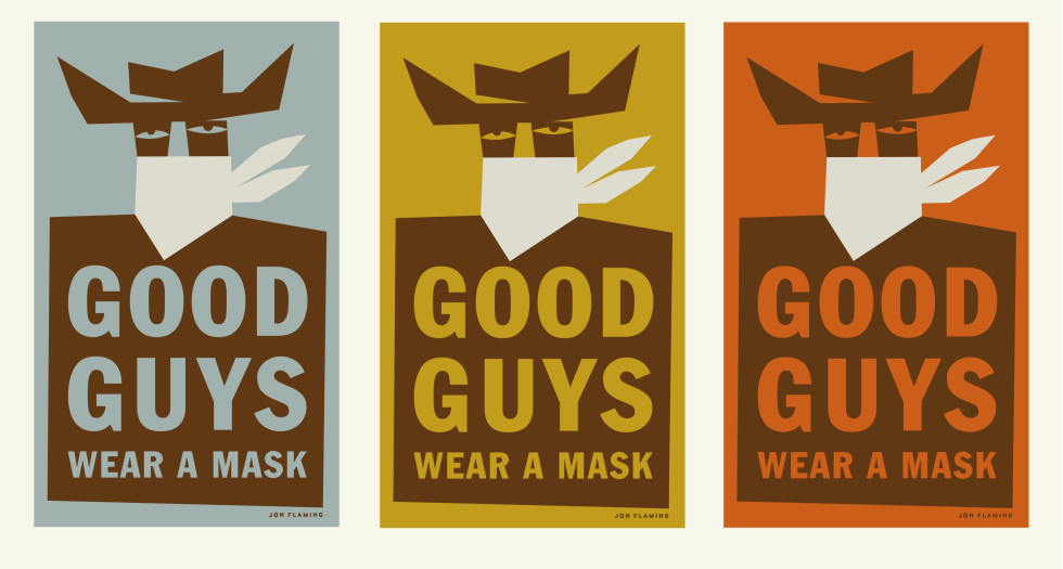 Jon Flaming's Good Guys Wear Masks is now available is a limited edition print now available at the Shop!