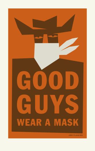 Jon Flaming, Good Guys Wear A Mask, 2020