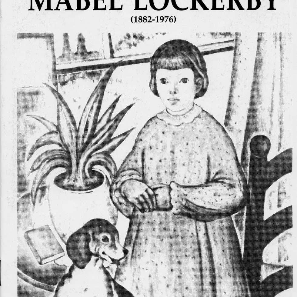 Mabel Lockerby (1882-1976) Retrospective Exhibition, 1989-Biography by Barbara Meadowcroft